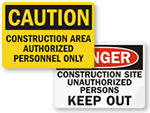 Construction Area Authorized Personnel Only Signs