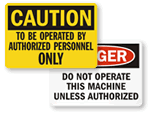 Do Not Operate Unless Authorized