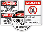 Confined Space Do Not Enter Signs