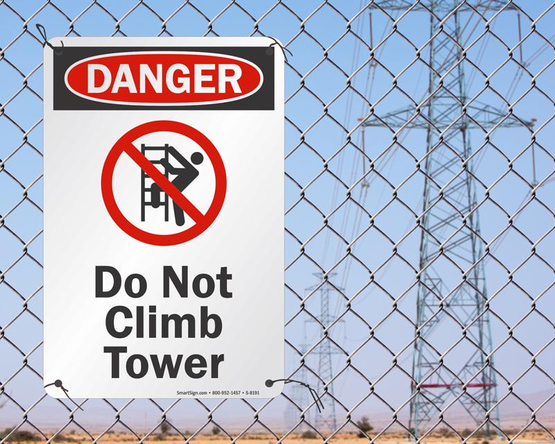 Do not climb tower sign
