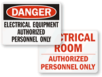 Electrical Hazard Authorized Personnel Only Signs
