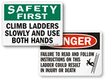Ladder Warnings Signs