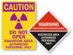 Radiation Area Authorized Personnel Only Signs