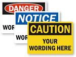 Custom Safety Designs