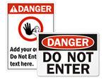Danger Do Not Enter Signs