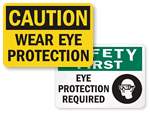 Wear Eye Protection Signs