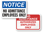 Authorized Employees Only Signs