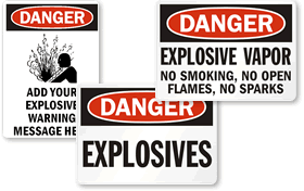 Explosive Safety Signs - Explosive Signs