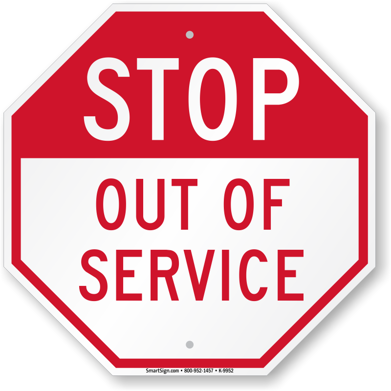 STOP - Out Of Service Sign, SKU: K-9952 - MySafetySign.com