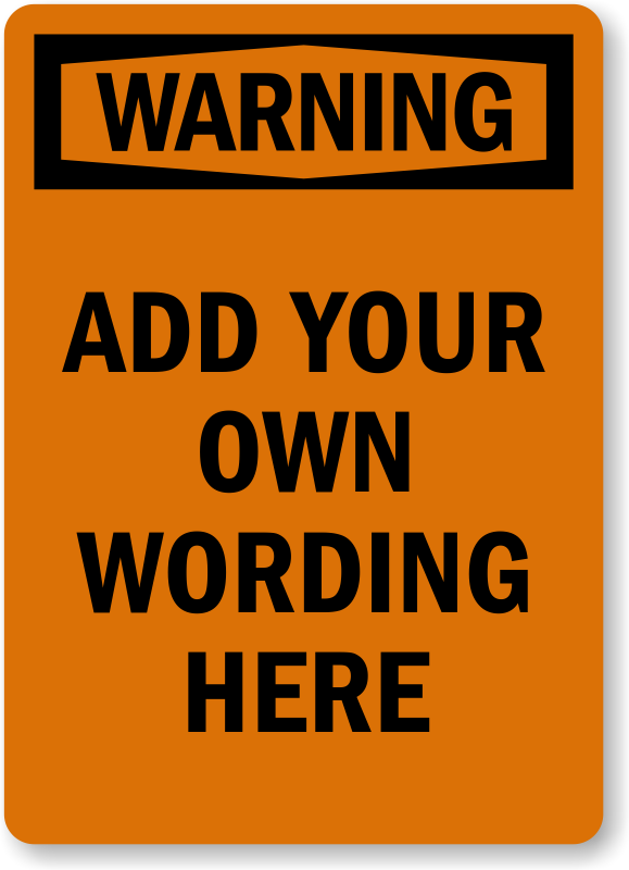 Make Your Own Osha Warning Label Free Shipping Sku Lb 3423