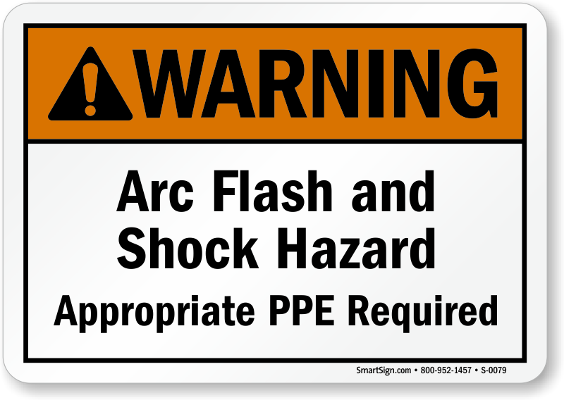 Warning arc flash shock hazard ppe required sign sku for Arc flash sign