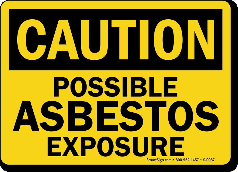 possible asbestos exposure public health osha sign sku s 0087. Black Bedroom Furniture Sets. Home Design Ideas