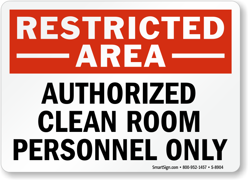 Cleanroom Custom Notice Signs Mysafetysign Com
