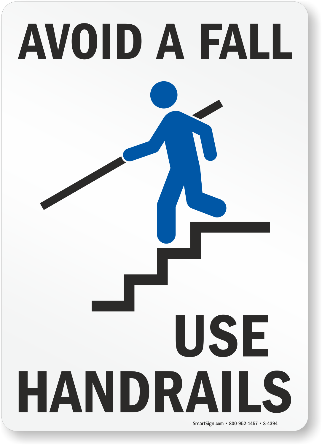 Avoid Fall Use Handrails Staircase Sign With Graphic Sku