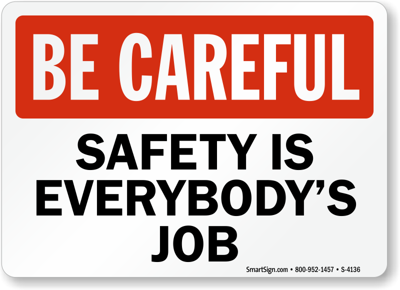 be careful safety signs