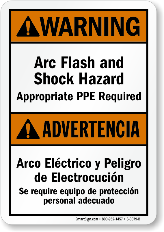 Bilingual warning arc flash shock hazard ppe required for Arc flash warning signs