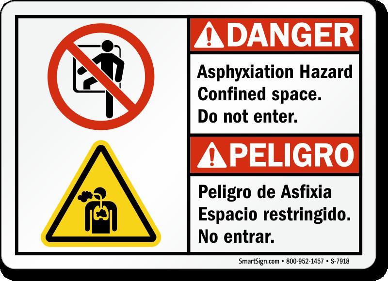 Bilingual asphyxiation hazard confined space danger sign sku s 7918