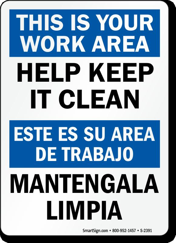 Bilingual Help Keep Work Area Clean Sign, SKU: S-2391 ...