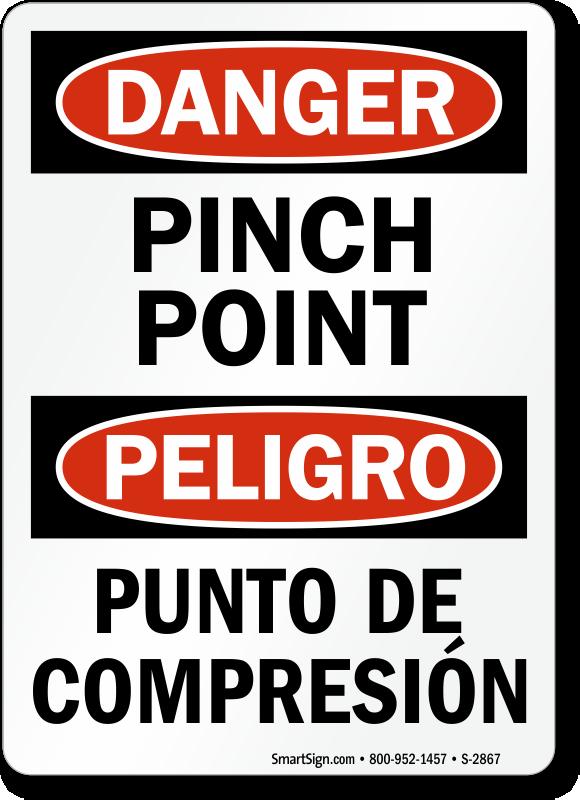 Pinch Point Bilingual Signs Peligro Punto De Compresion