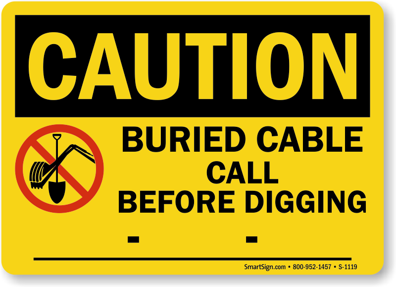 Call Before You Dig And One Call Signs Mysafetysign Com