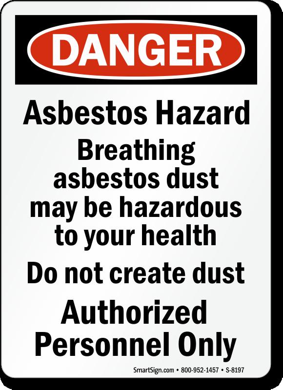 Breathing Asbestos Dust May Be Hazardous Sign Sku S