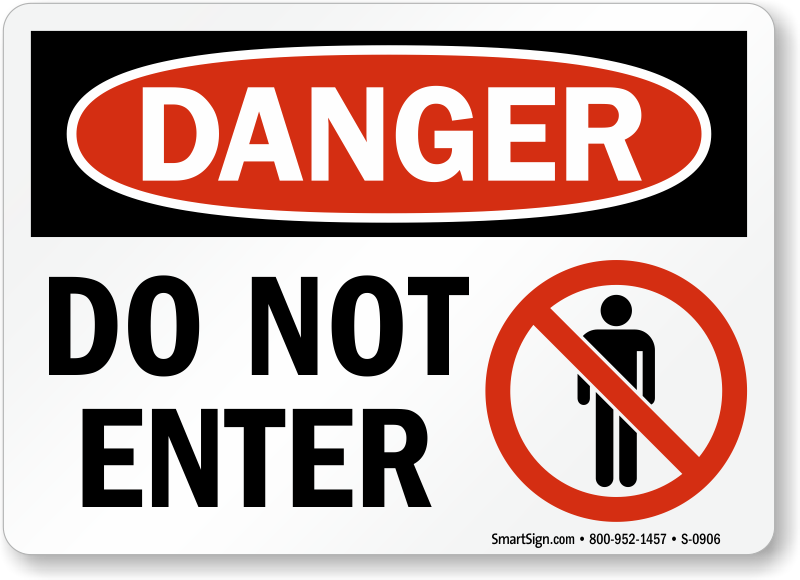 Do Not Enter Signs | Do Not Enter Safety Signs