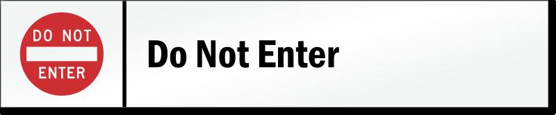 Do Not Enter Stacking Magnetic Door Sign - Modular Door ...