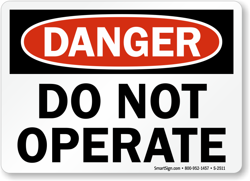 Osha Danger Do Not Operate Sign Sku S 2511