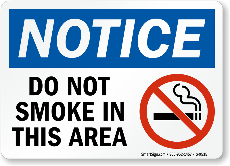 Do Not Smoke In This Area Osha Notice Sign With Symbol