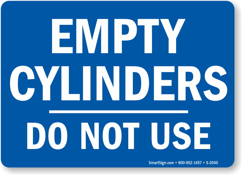 Empty Cylinders Do Not Use (blue) Sign, SKU: S-2040 ...