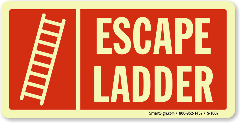 Escape Ladder Fire And Emergency Glow Sign Sku S 1607