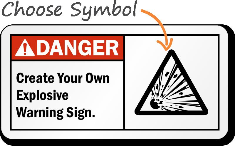 Create Your Own Explosive Warning Danger Ansi Sign Sku S