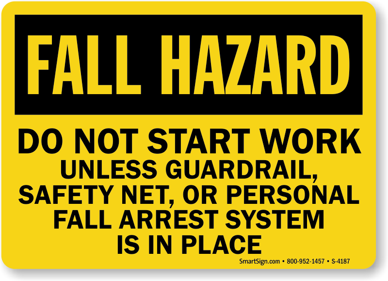 Scaffold Ladder Safety Sign Fall Hazard Do Not Start