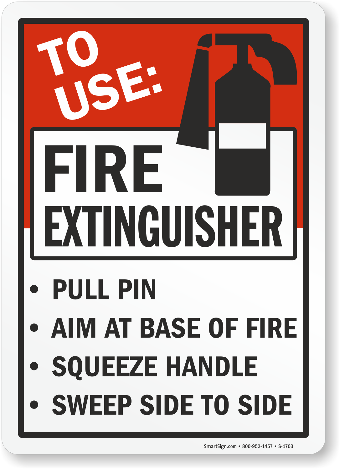 Fire Extinguisher Use Instructions Sign Sku S 1703