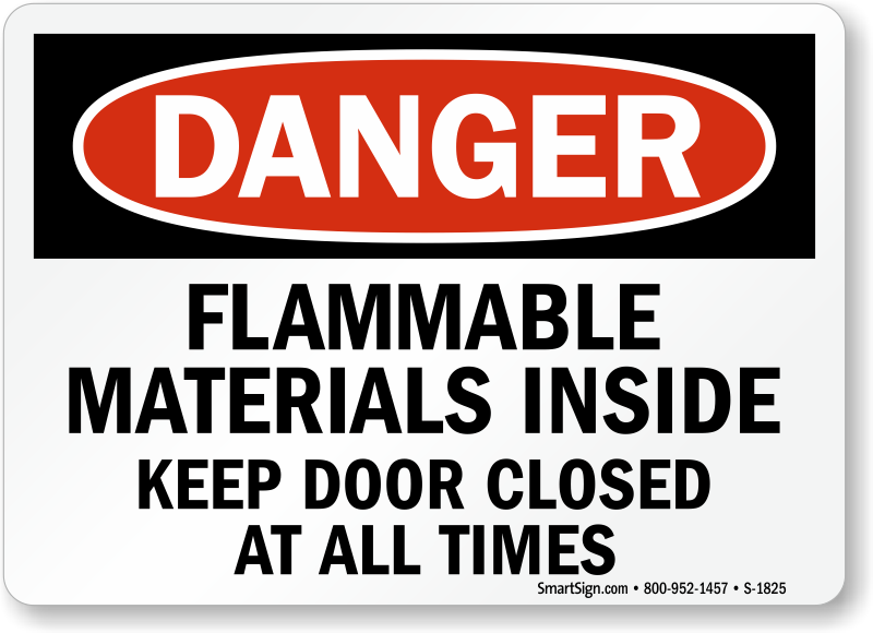 Buy Durable Flammable Materials Inside Keep Door Closed