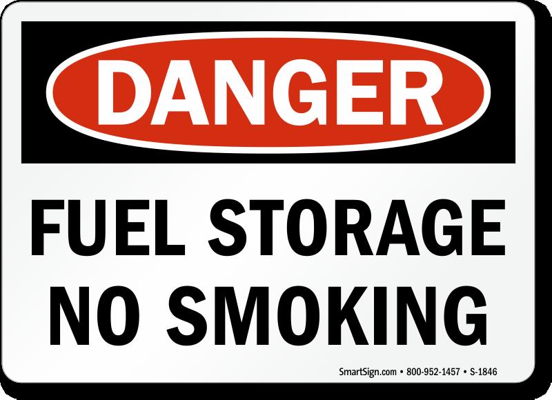 Fuel Storage No Smoking Sign Osha Danger Sku S 1846