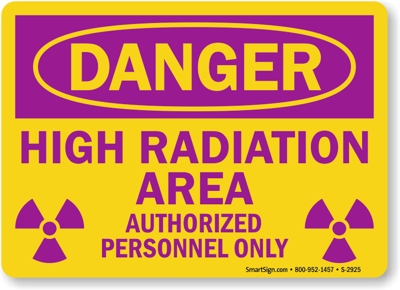 Radiation Warning Signs   Resistant to chemicals and radiations