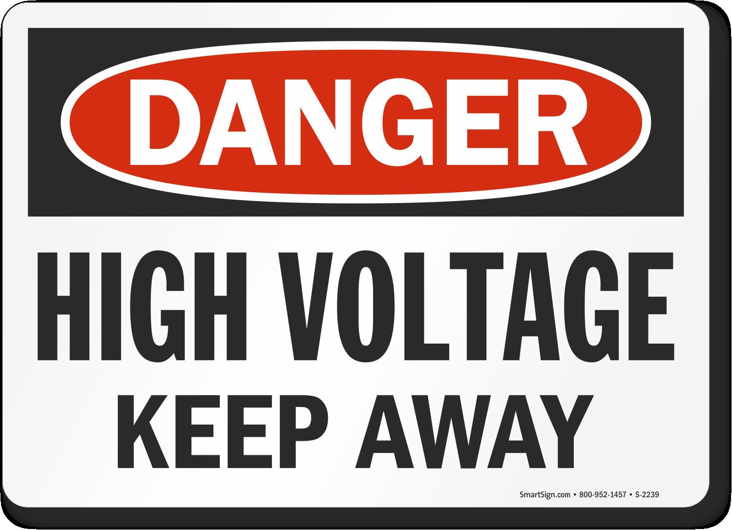 Danger Danger High Voltage