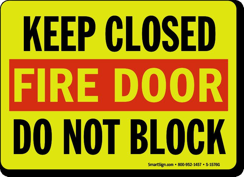 Fire door signs fire exit signs create own fire door signs for Door not closing