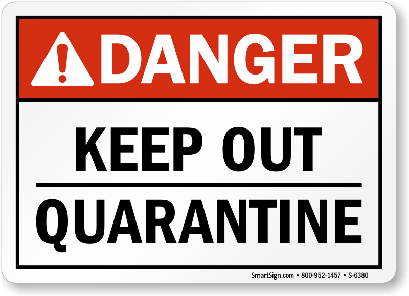 Effortless image in quarantine signs printable