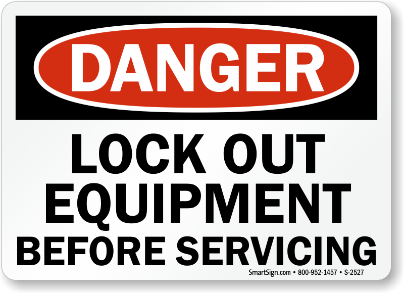 Lockout Signs Lock Out Signs Reinforce Loto Procedures
