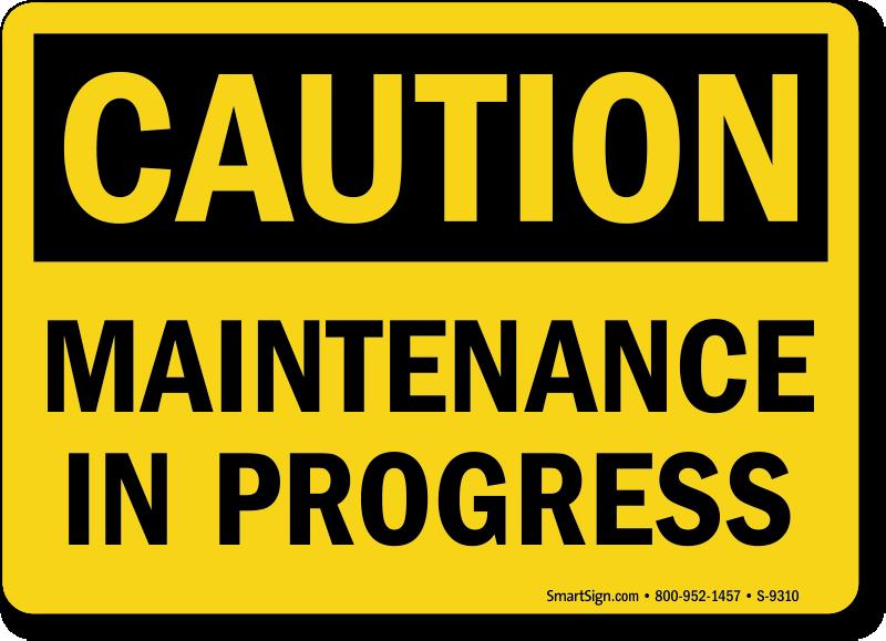 Image result for maintenance sign