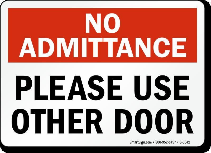 No Admittance Sign.  sc 1 st  Alfa img & Alfa img - Showing u003e Door Blocked Sign pezcame.com