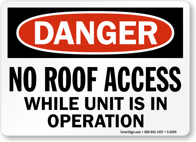 No Roof Access : Roof safety signs mysafetysign