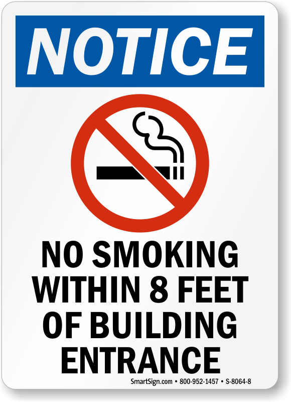 No Smoking Within 8 Feet Of Building Entrance Osha Sign. Modern Restaurant Signs Of Stroke. Ahead Signs. Apple Signs. Alligator Signs. Cat In Hat Signs Of Stroke. Shoulder Pain Signs. Bulldog Football Signs. Man Skin Signs