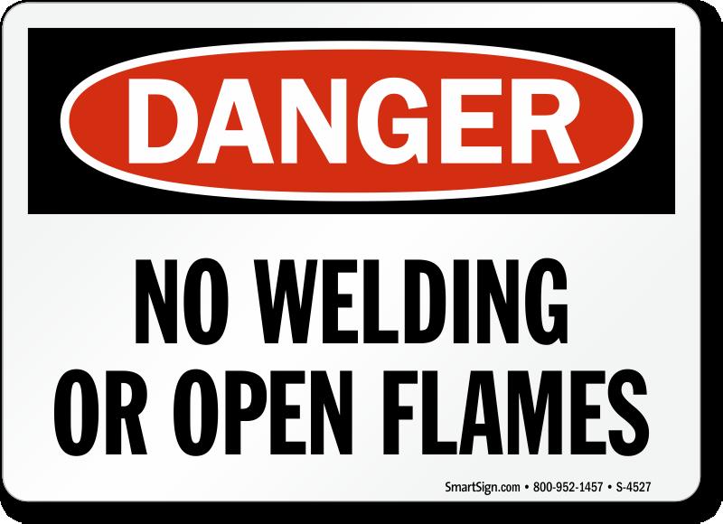 Osha No Welding Open Flames Sign Sku S 4527