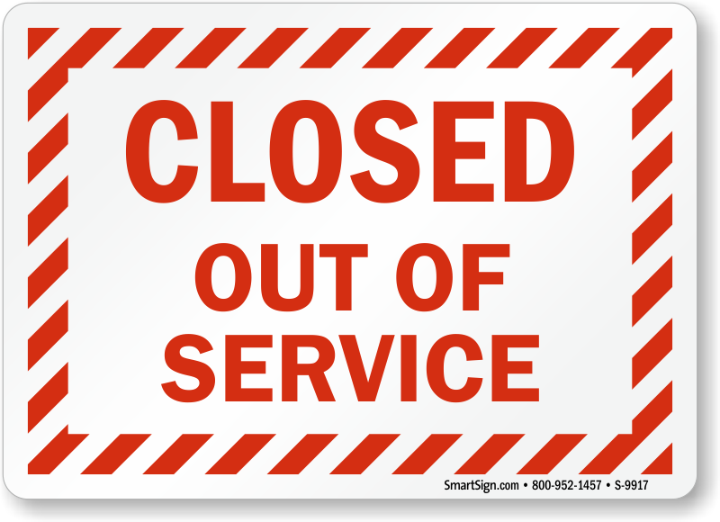 Out of Order Signs - Machine Under Service