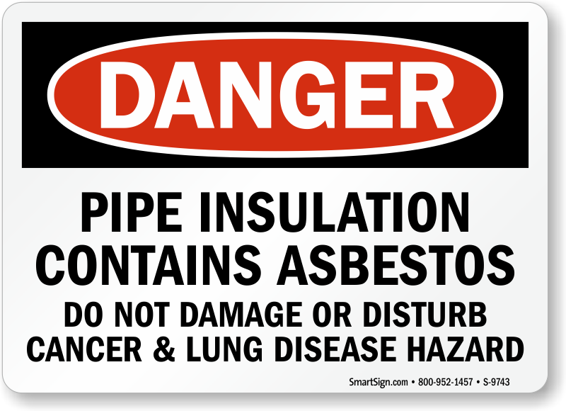 pipe insulation contains asbestos osha danger sign sku s 9743. Black Bedroom Furniture Sets. Home Design Ideas