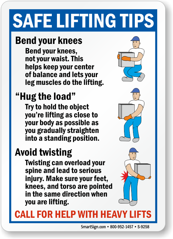 Lifting Hazard Sign: Safe Lifting Tips  Bend Your Knees Hug The Load