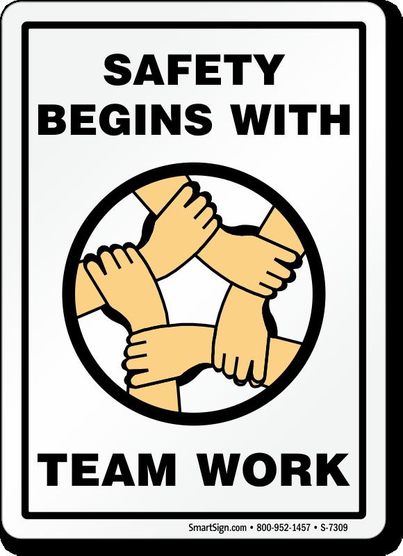 Safety Begins With Teamwork Safety Sign Sku S 7309